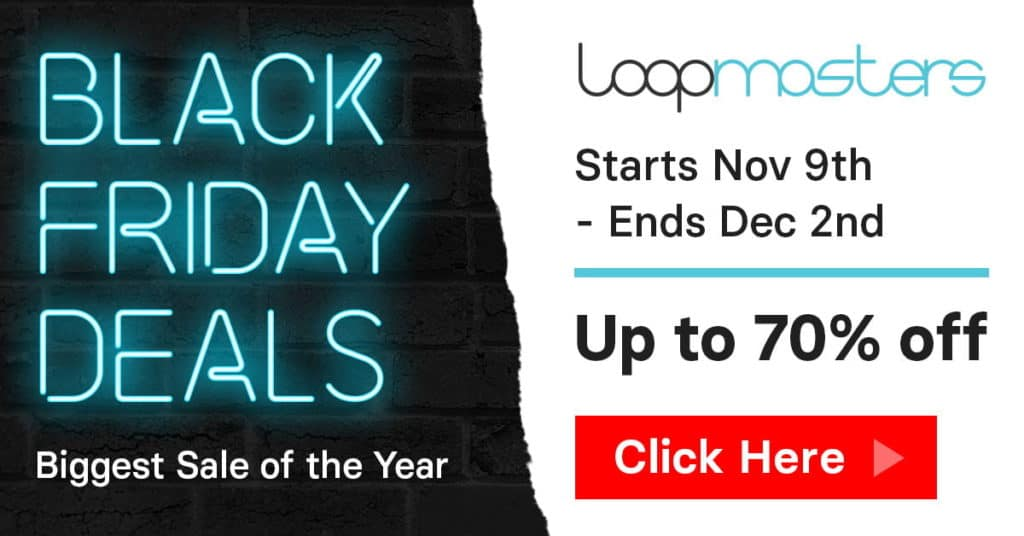 loopmasters black friday deals 2020 sample packs