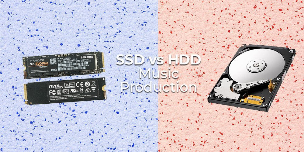 hdd vs ssd for music production