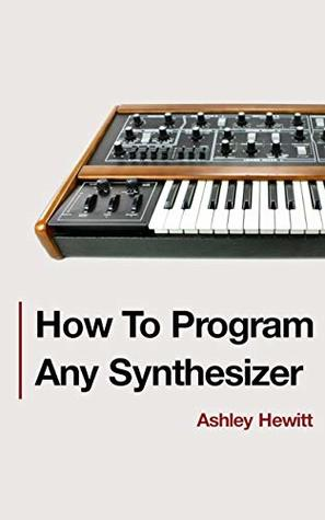 how to program any synthesizer book